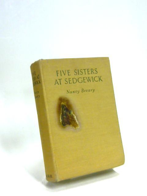 Five Sisters at Sedgewick by Nancy Breary