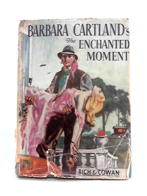 The Enchanted Moment by Barbara Cartland