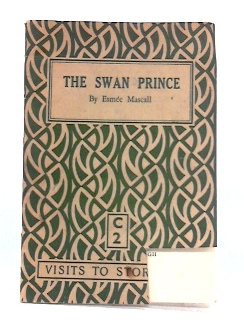 The Swan Prince by Esmee Mascall