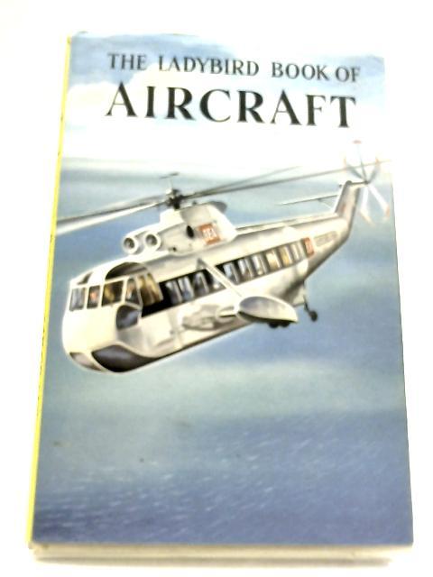 The Ladybird Book of Aircraft By David Carey