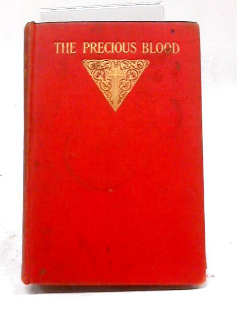 The Precious Blood by Frederick William Faber
