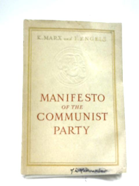 Manifesto Of The Communist Party by Karl Marx & Frederick Engels
