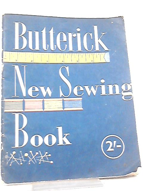 Butterick, New Sewing Book by Anon