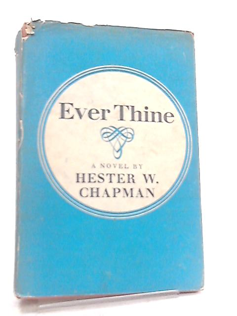 Ever Thine by H. W. Chapman