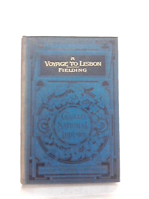 A voyage to Lisbon (Cassell's national library) by Henry Fielding