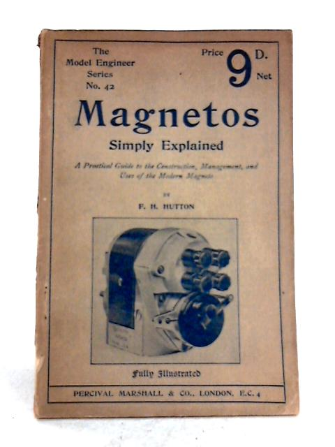 Magnetos Simply Explained by F.H. Hutton