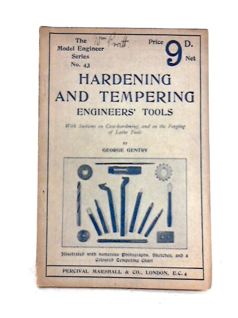 Hardening and Tempering by George Gentry