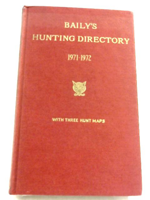 Baily's Hunting Directory 1971-72 by Anon