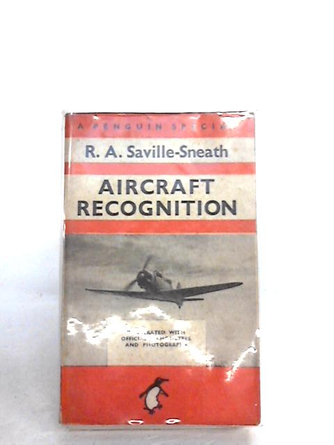 Aircraft Recognition by R. A. Saville-Sneath