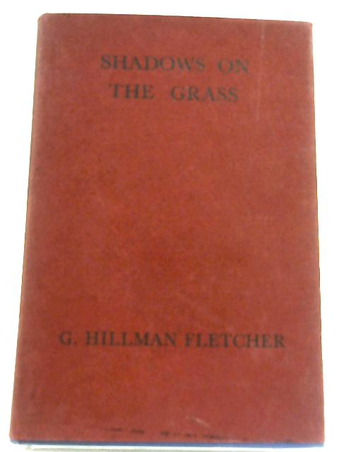 Shadows On The Grass By G. Hillman Fletcher