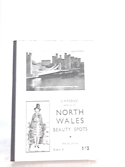 Simpsons Selection of North Wales Beauty Spots By Anon
