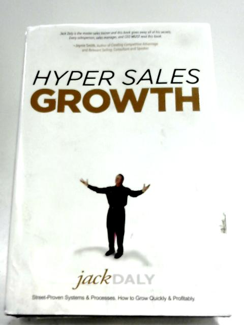 Hyper Sales Growth by Jack Daly
