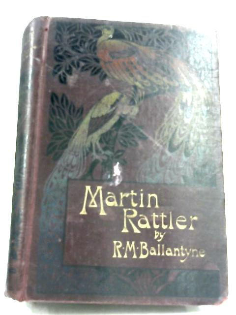 Martin Rattler by R. M. Ballantyne