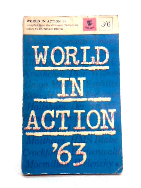 World in Action '63 by Duncan Crow