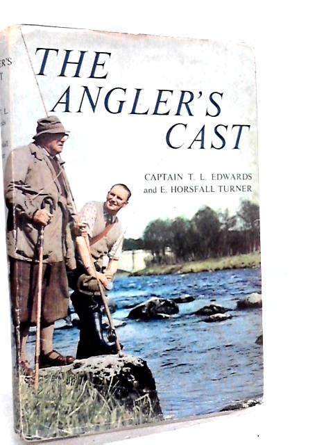 The angler's cast by Capt. tl edwards