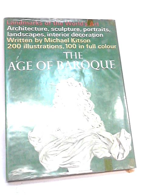 The Age of Baroque by Kitson Michael