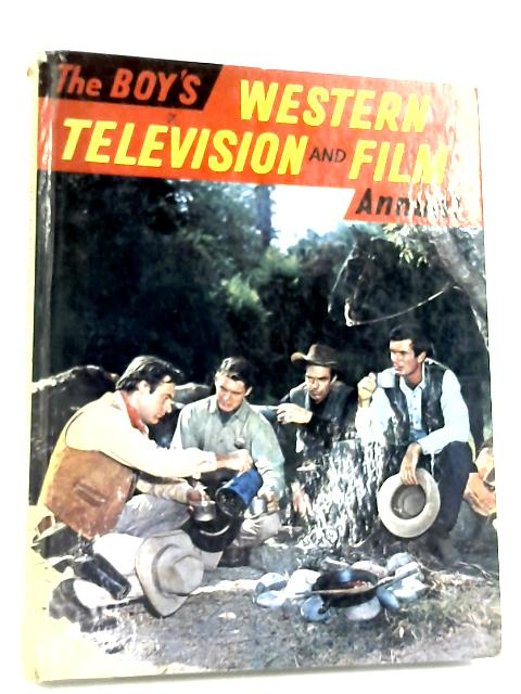 The Boy's Western Television And Film Annual by Ken & Sylvia Ferguson