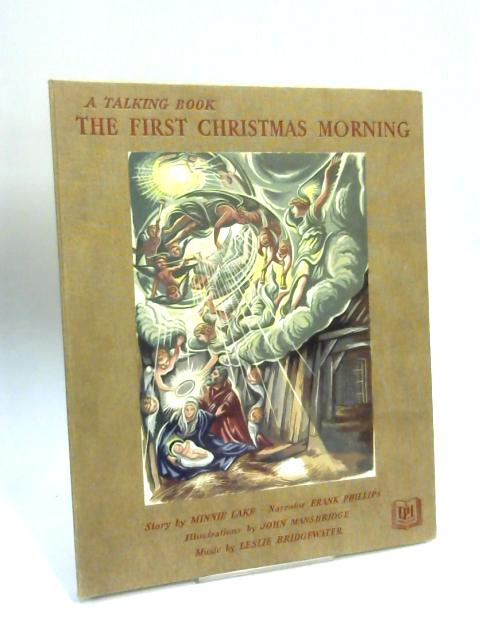 The Story of the First Christmas Morning by Minnie Lake