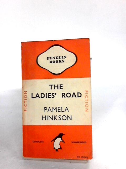 THE LADIES' ROAD by PAMELA HINKSON