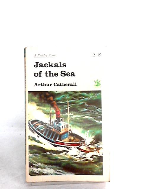 Jackals of the sea (Dragon books,green dragons) by Catherall, Arthur