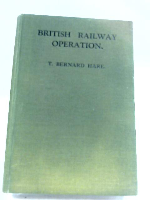 British Railway Operation by T. B. Hare