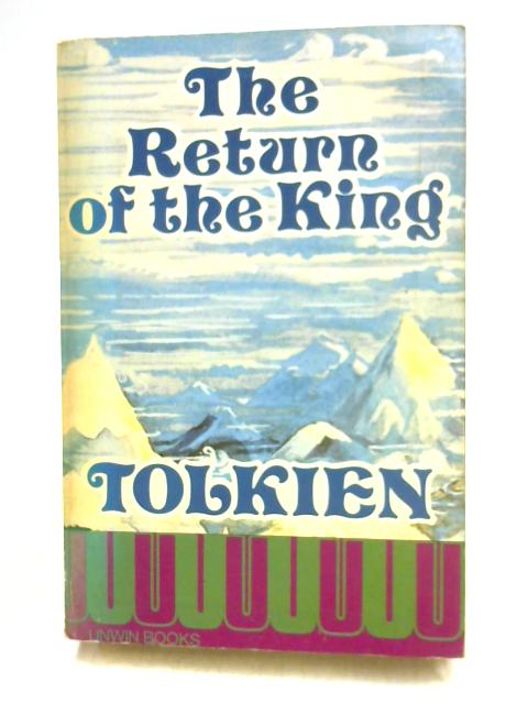 Lord of the Rings: The Return of the King by J.R.R. Tolkein