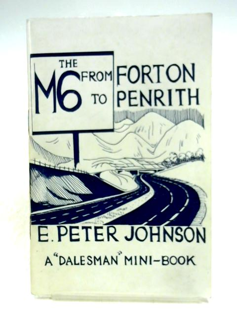 M6 from Forton to Penrith by Eric Peter Johnson