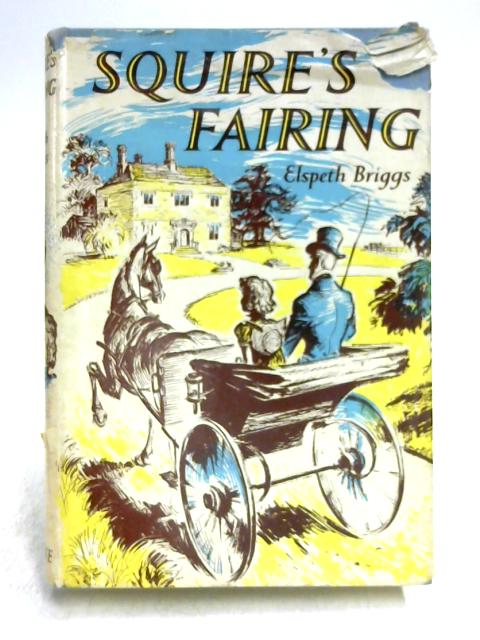 Squire's Fairing by Elspeth Briggs