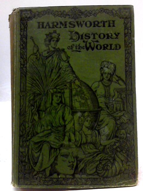 Harmsworths History of The World Vol.I. By Arthur Mee