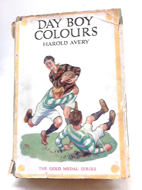 Day Boy Colours by Harold Avery