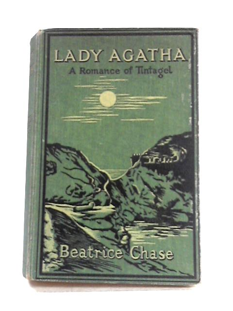 Lady Agatha by Beatrice Chase