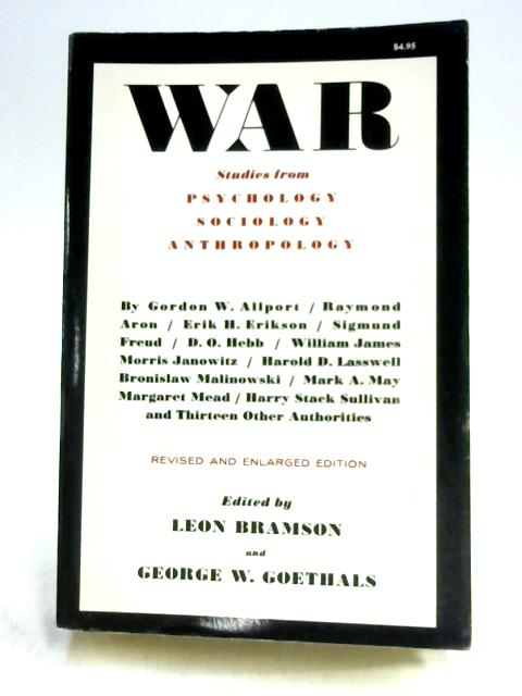 War Studies From Psychology, Sociology, Anthropology by Bramson
