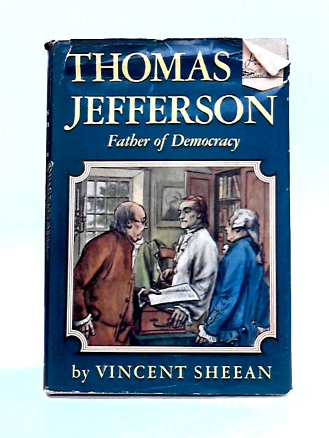 Thomas Jefferson by Vincent Sheean