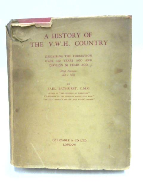 A History of the V.W.H. Country by Earl Bathurst