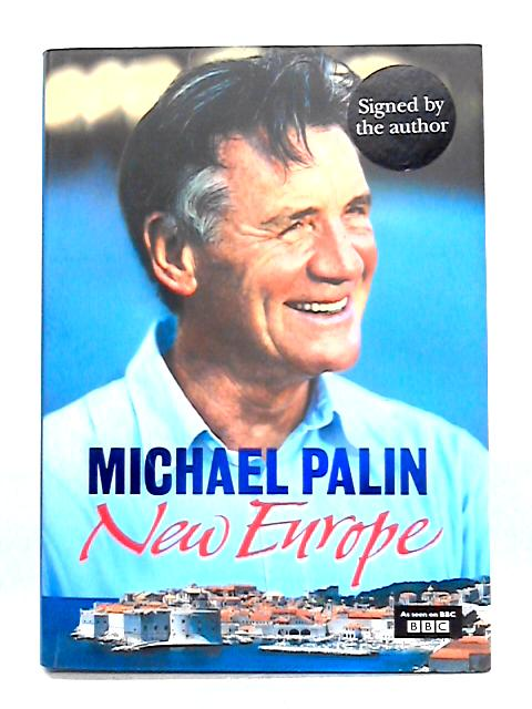 New Europe: Photographs By Basil Pao by Michael Palin
