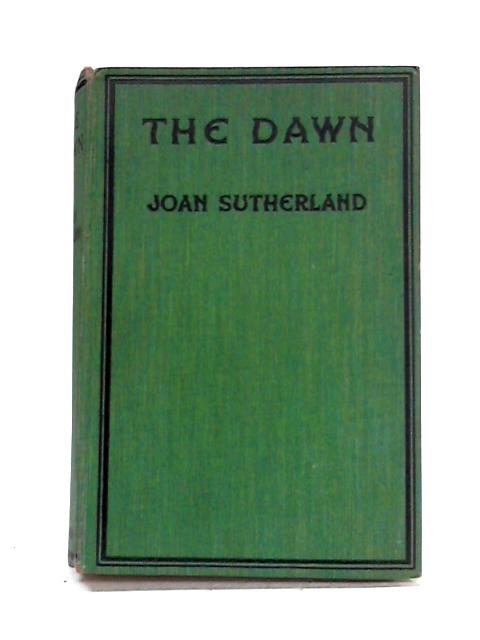 The Dawn By Joan Sutherland