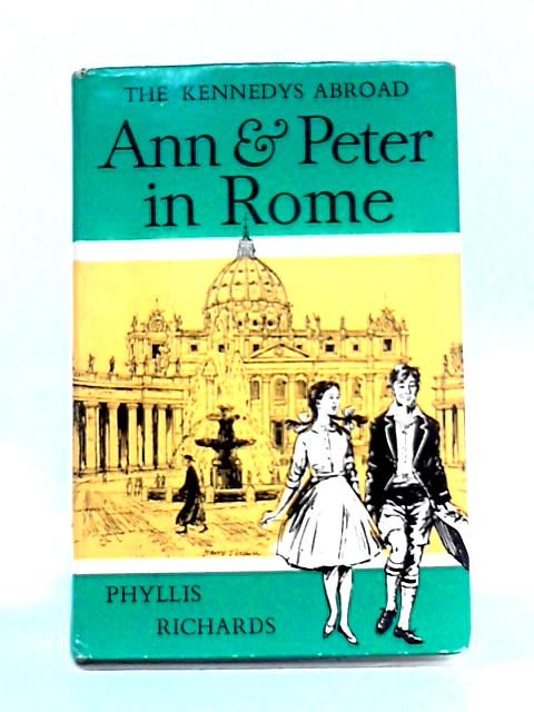 Ann and Peter in Rome By Phyllis Richards