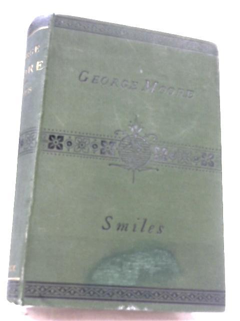 George Moore: Merchant And Philanthropist by Samuel Smiles