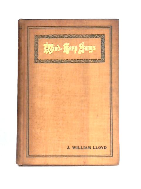 Wind harp songs by J. William Lloyd