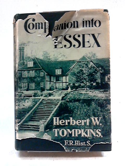Companion Into Essex by Herbert W Tompkins