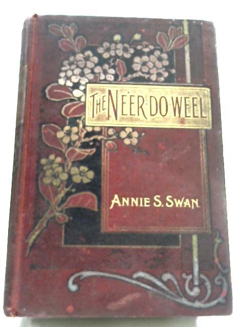The Ne'er-Do-Well by Annie S. Swan