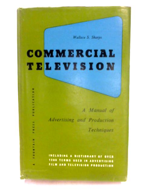 Commercial Television by Wallace S. Sharps
