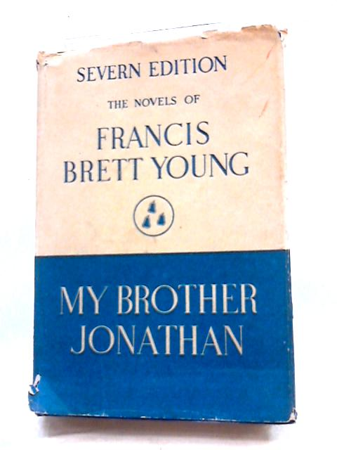 My Brother Jonathan by Francis Brett Young