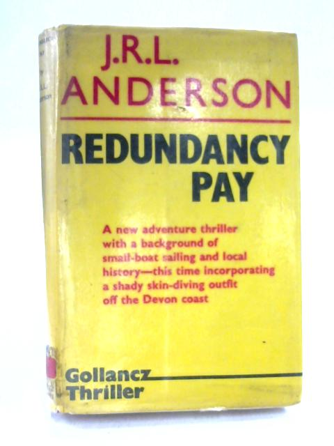 Redundancy Pay by J.R.L. Anderson