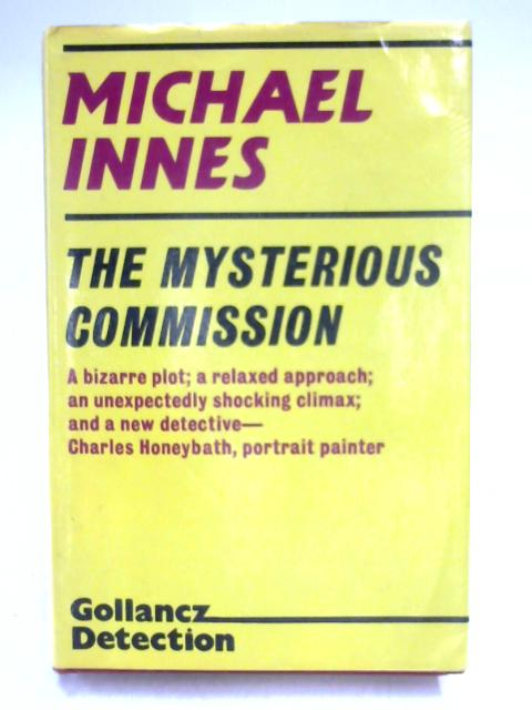 Mysterious Commission by Michael Innes