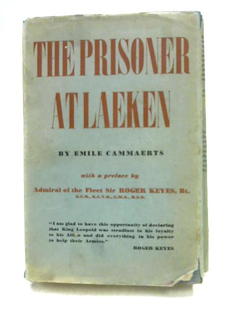 The Prisoner at Laeken by Emile Cammaerts