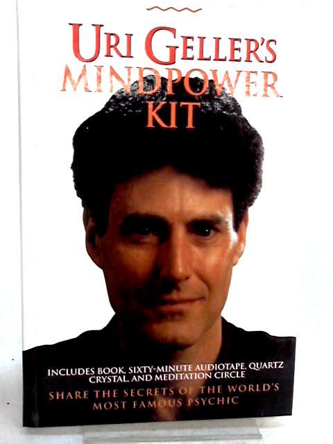Uri Geller's Mindpower Kit by Geller, Uri