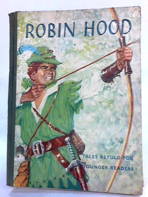 ROBIN HOOD AND HIS MERRY MEN by Unknown