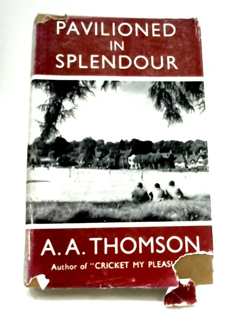 Pavilioned In Splendour by Arthur Alexander Thomson