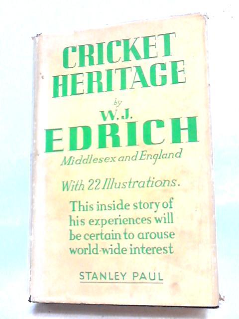 Cricket Heritage By Edrich
